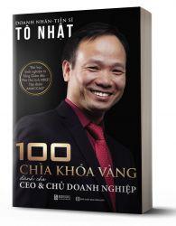 100 Chìa khóa vàng dành cho CEO và chủ doanh nghiệp - avibooks