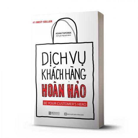 Dịch Vụ Khách Hàng Hoàn Hảo: Be your customer's hero - avibooks