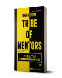 Lời khuyên từ những nhà cố vấn hàng đầu thế giới – Tribe of mentor (Tập 1) - avibooks