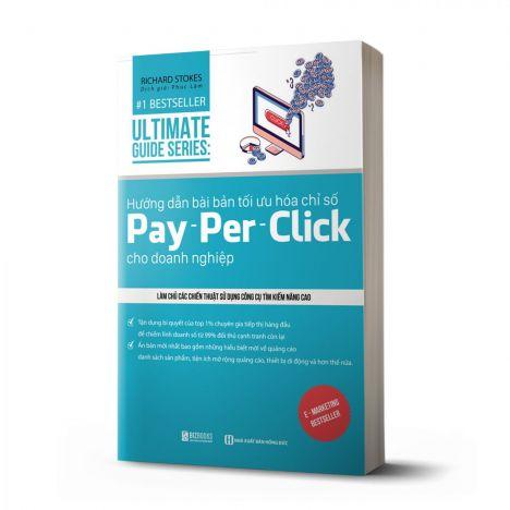 Utimate Guide Series: Hướng dẫn bài bản tối ưu hóa chỉ số Pay - per – Click cho doanh nghiệp - avibooks
