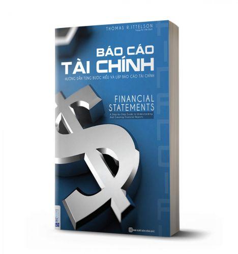 Báo cáo tài chính: Hướng dẫn từng bước để hiểu và lập Báo cáo tài chính - avibooks