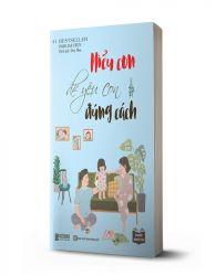 Tuyệt chiêu dạy con thời 4.0 qua cuốn sách: Hiểu con để yêu con đúng cách - avibooks