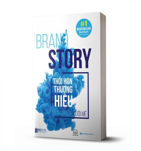 Brand Story - Thổi Hồn Thương Hiệu, Làm Triệu Người Mê (David Aaker) - avibooks