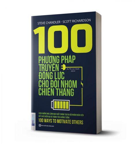 100 phương pháp truyền động lực cho đội nhóm chiến thắng - avibooks