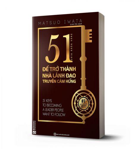 51 chìa khóa vàng để trở thành nhà lãnh đạo truyền cảm hứng - avibooks