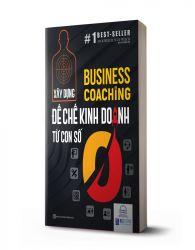 Business Coaching - Đế chế kinh doanh từ con số 0 - avibooks