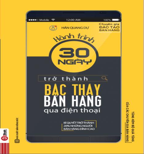 Hành Trình 30 Ngày Trở Thành Bậc Thầy Bán Hàng Qua Điện Thoại - avibooks