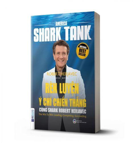 Rèn luyện ý chí chiến thắng cùng Shark Robert Herjavec - avibooks