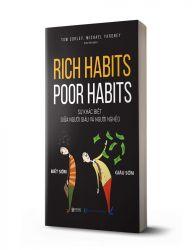 Rich habits, poor habits: Sự khác biệt giữa người giàu và người nghèo - avibooks