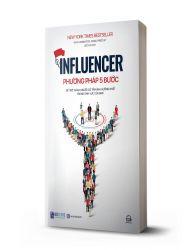 Influencer - Phương pháp 5 bước để trở thành người có tầm ảnh hưởng nhất trong lĩnh vực của bạn - avibooks