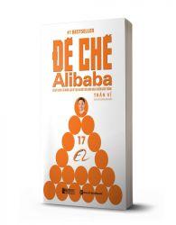 Đế chế Alibaba: Bí mật quản trị nhân lực để tạo ra một đội quân bách chiến bách thắng - avibooks